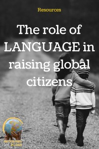 the role of language in raising global citizens