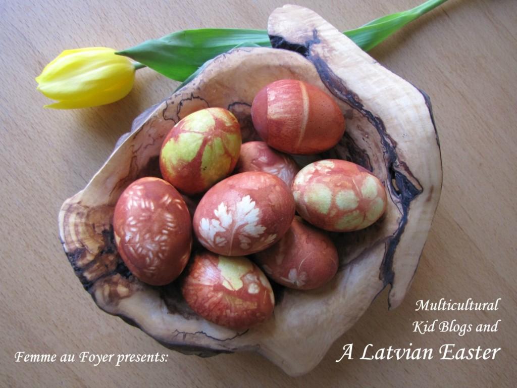 Priecīgas Lieldienas – A Latvian Easter