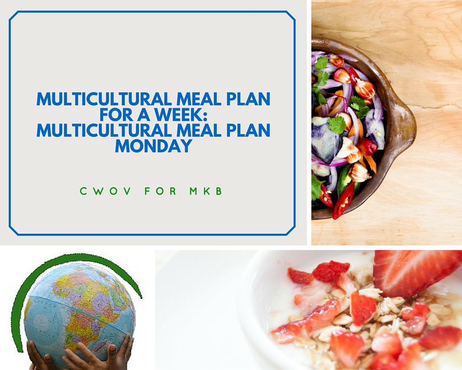 Multicultural Menu for a Week: Multicultural Meal Plan Monday