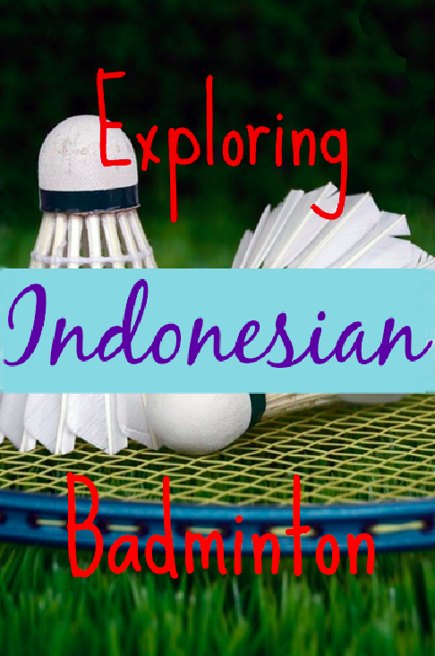 Indonesian Badminton