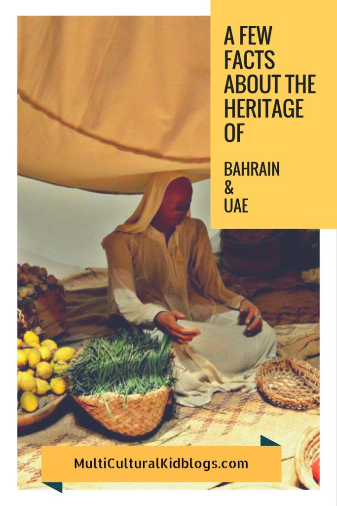 A Few Facts Aabout The Heritage of Bahrain and The UAE on Multicultural Kid Blogs;