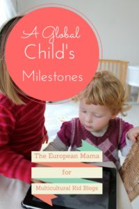 Milestones are important. Parents love milestones. Here are milestones for global citizens.