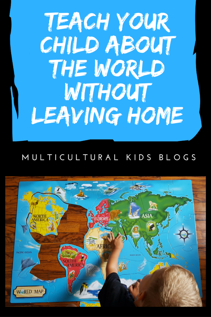 teach your child about the world without leaving home