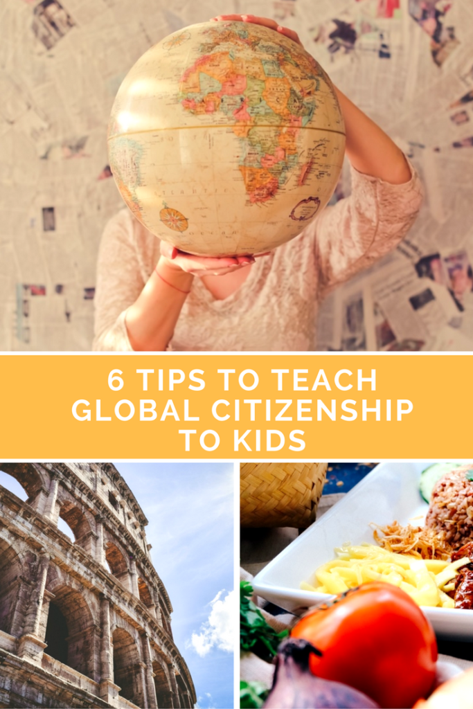 6 Tips to Teach Global Citizenship to Kids