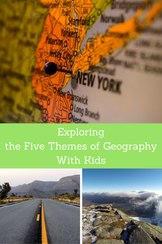 Exploring the Five Themes of geography with kids