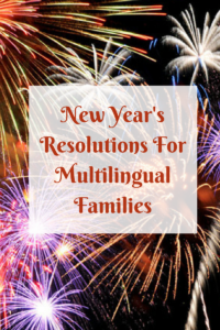 new year's resolutions for multilingual families