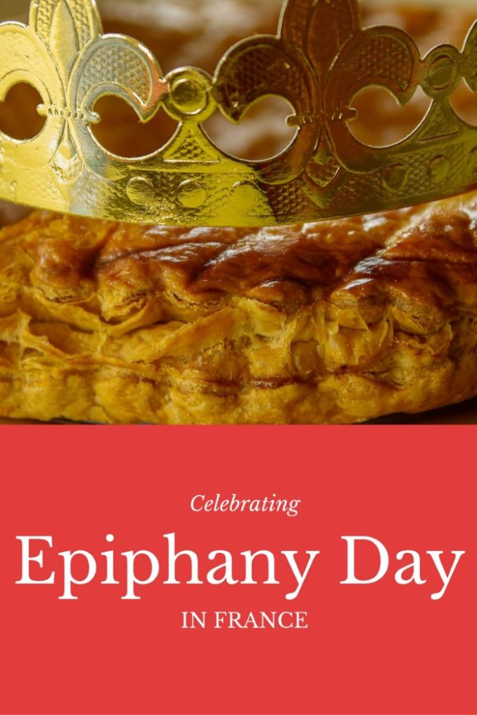 How Epiphany Day - January 6th - is celebrated in France. Learn all about this holiday, including the famed galette des rois.