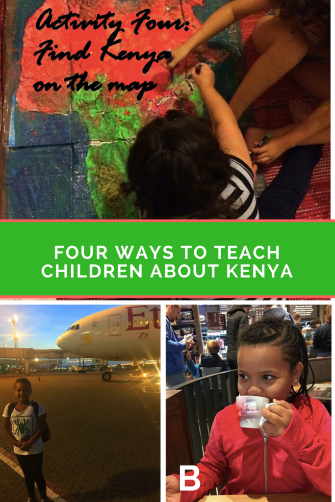 Four Ways To Teach Children About Kenya