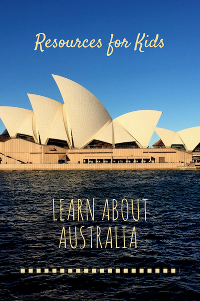 Tons of Resources for Kids to Learn about Australia!