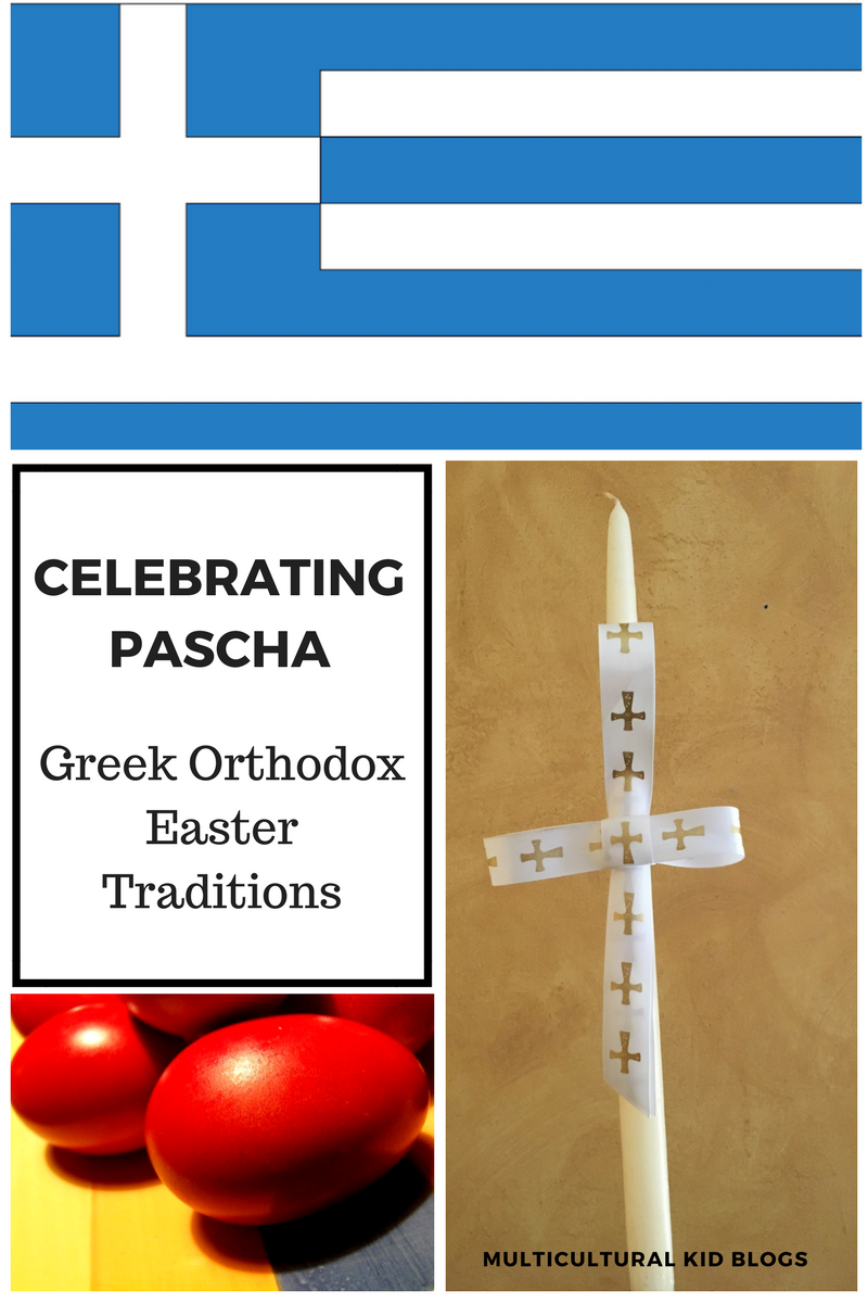 Celebrating Pascha Greek Orthodox Easter Traditions