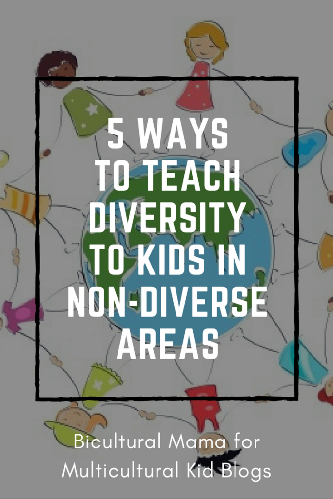 5 Ways to Teach Kids About Diversity in Non-Diverse Areas