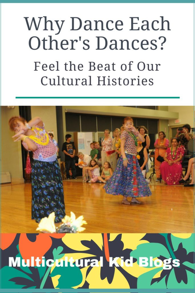 Why Dance Each Other's Dances? Feel the Beat of Our Cultural Histories