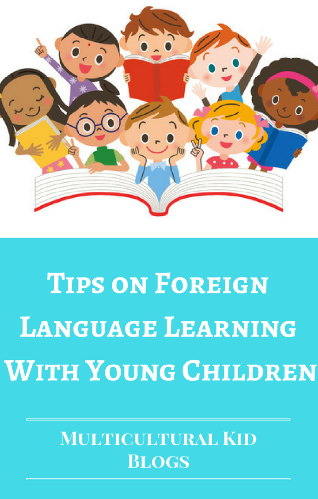 Tips on Foreign Language Learning With Young Children
