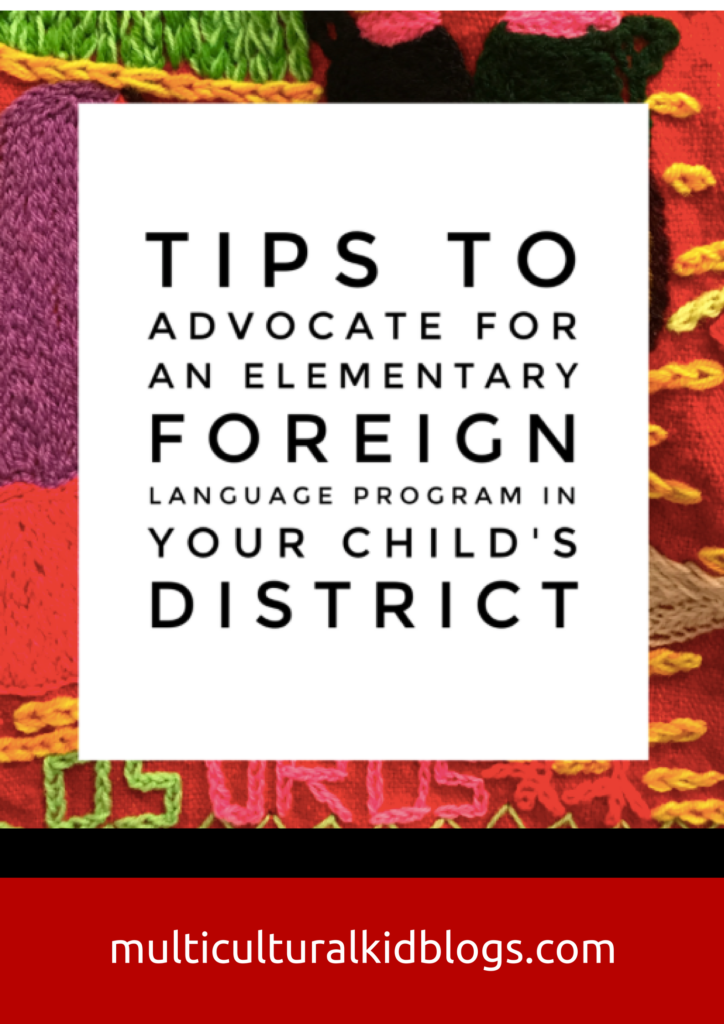 Tips to Advocate for a Foreign Language Program in Your Child's Elementary School