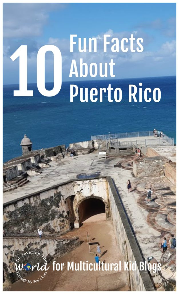 10 fun facts about Puerto Rico | MulticulturalKidBlogs.com