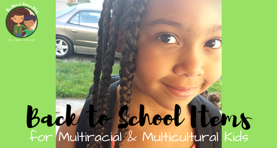 Back to School items for Multiracial and Multicultural Kids by The Mixed Mama Blog for Multicultural Kid Blogs