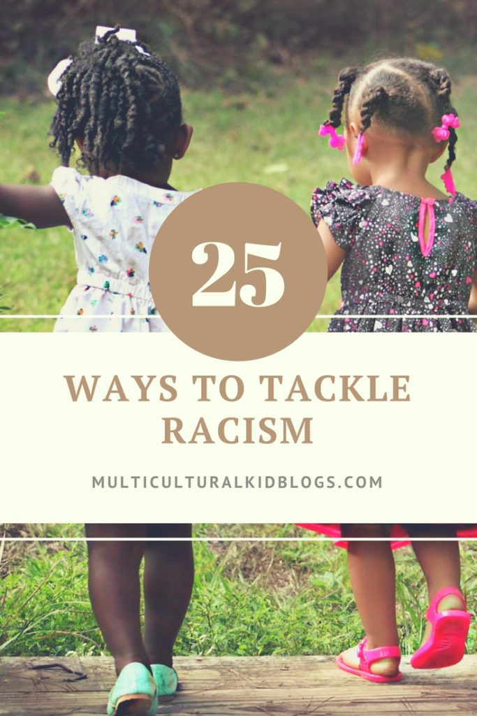 25 Ways to Tackle Racism now
