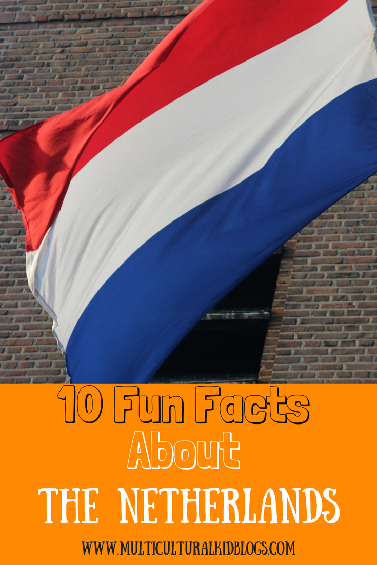 Multicultural Kid Blogs | 10 Fun Facts About The Netherlands