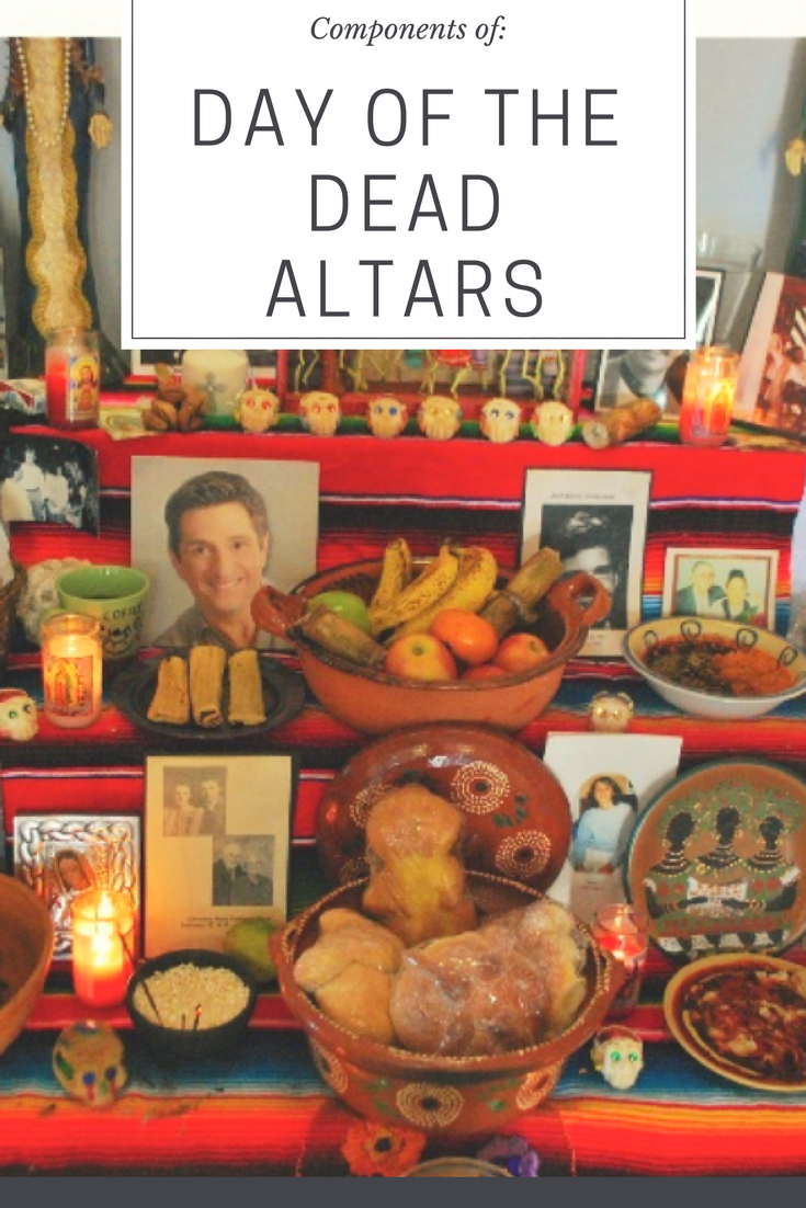 Components Of A Day Of The Dead Altar That You Will See
