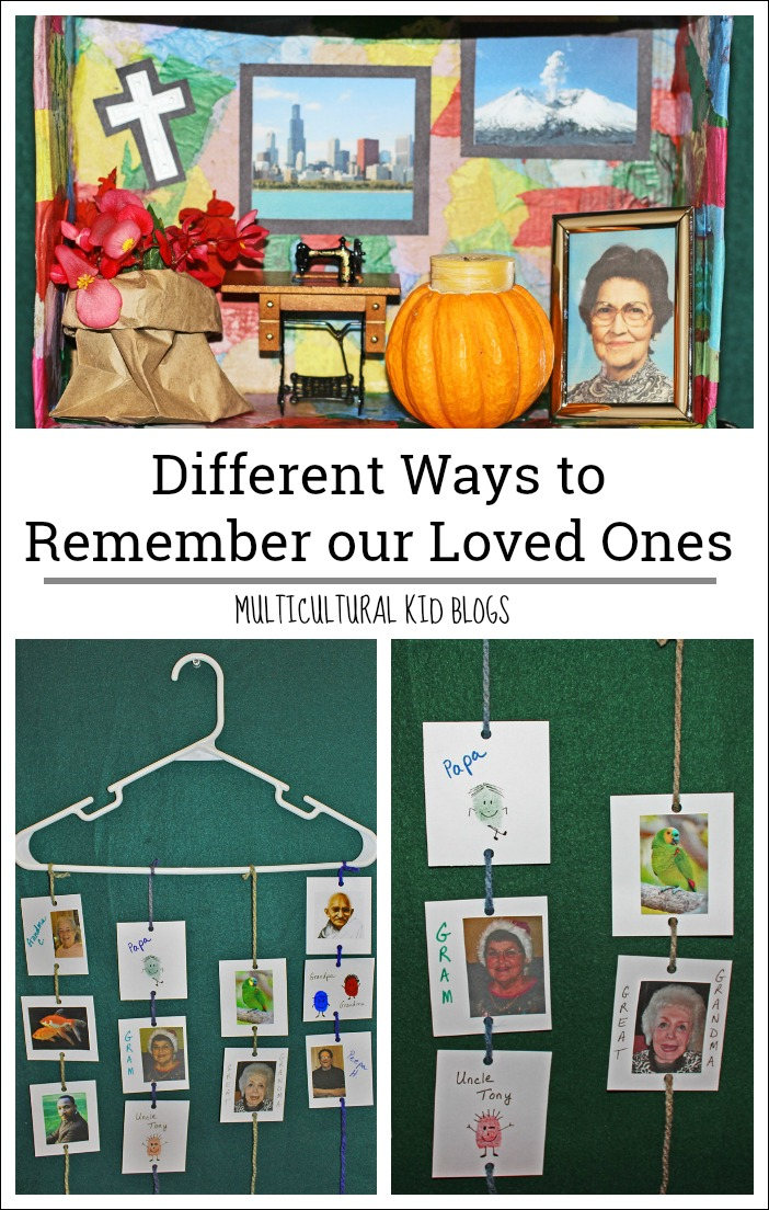 Remember Our Loved Ones Multicultural Kid Blogs