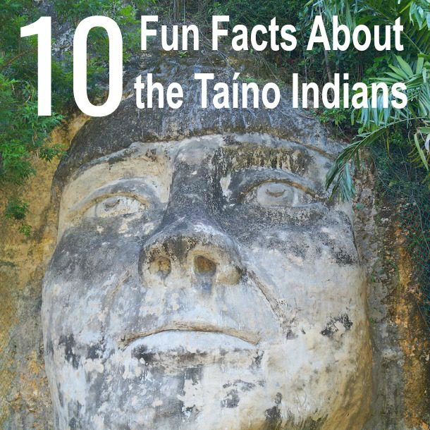 10 Fun Facts about the Taino Indians