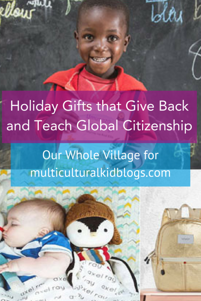 Holiday Gifts that Give Back and Teach Global Citizenship