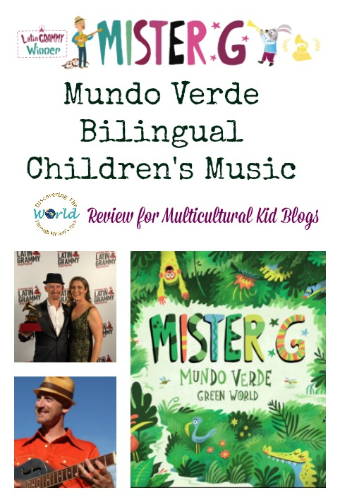 Mister G Mundo Verde Bilingual Children's Music | Multicultural kid Blogs
