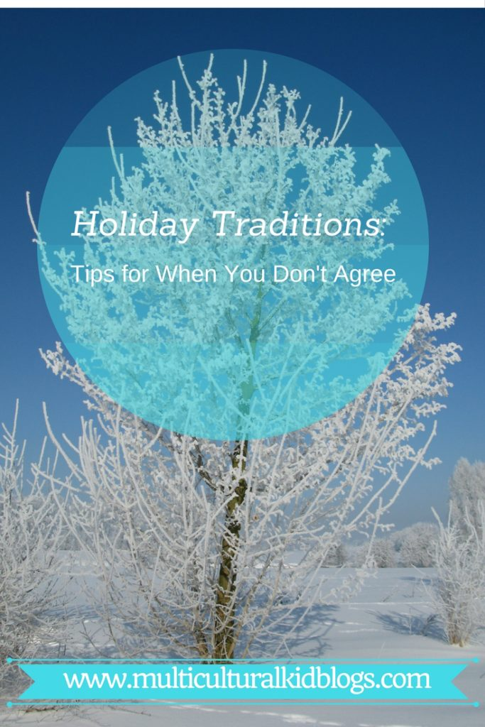 Holiday Traditions: Tips for When You Don't Agree