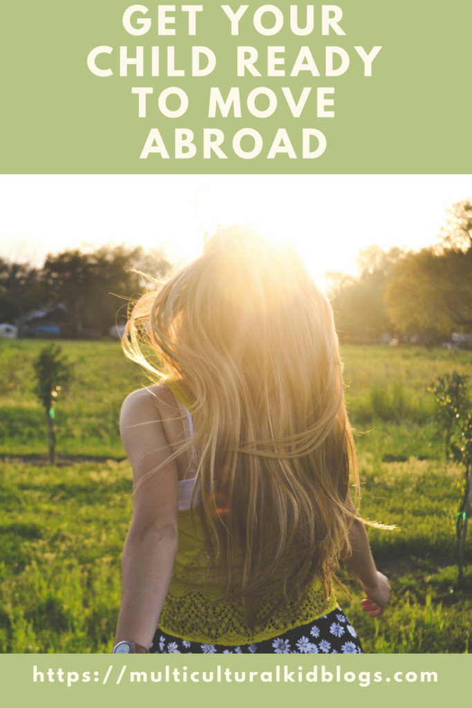 Moving Your Children Abroad: Tips for an Easier Transition