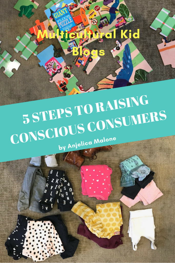5 Steps to Raising Globally-Conscious Consumers