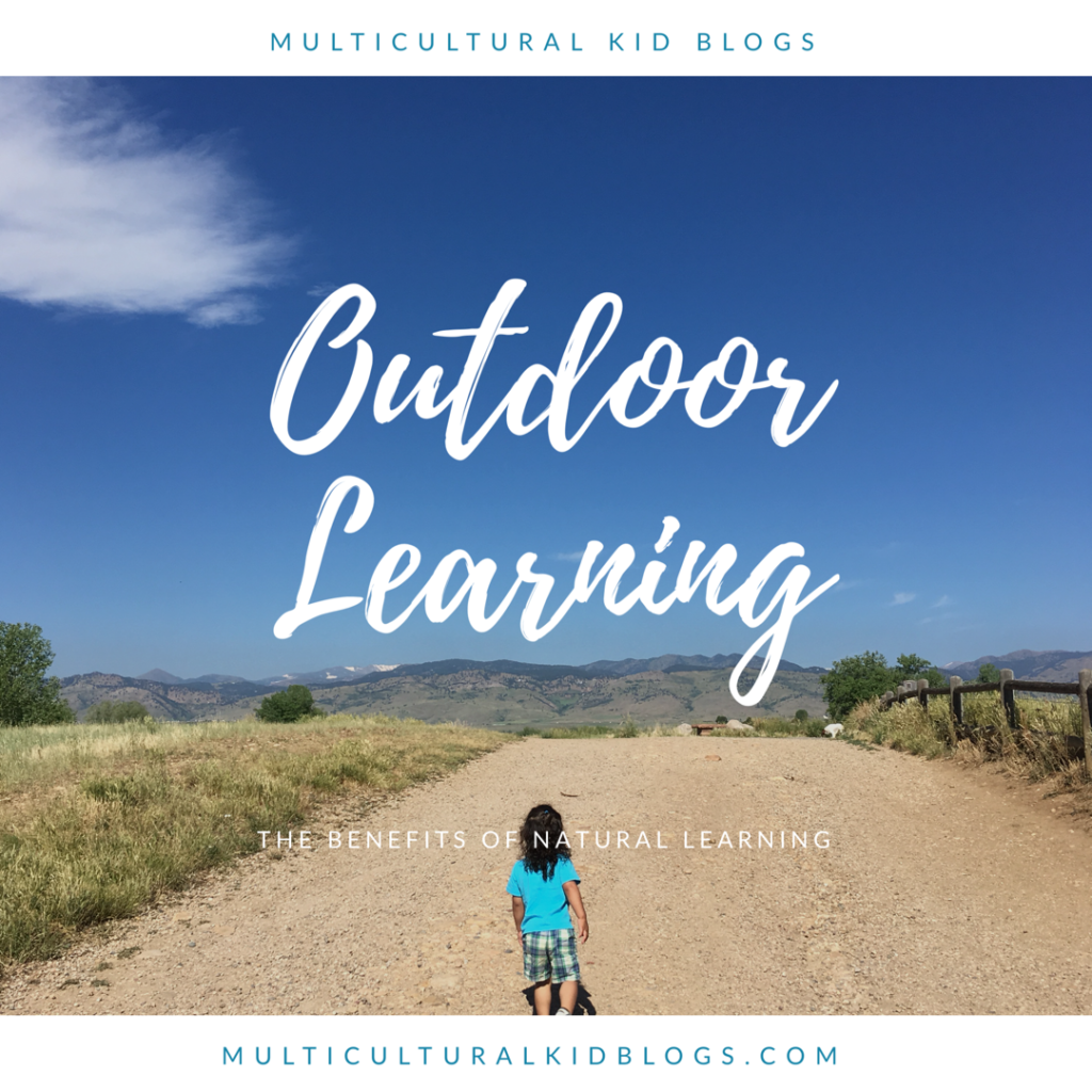 Outdoor Learning: The Benefits of Natural Learning