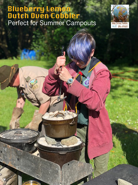 Image of teen girl baking with a Dutch oven with text overlay Blueberry Lemon Dutch Oven Cobbler: Perfect for Summer Campouts
