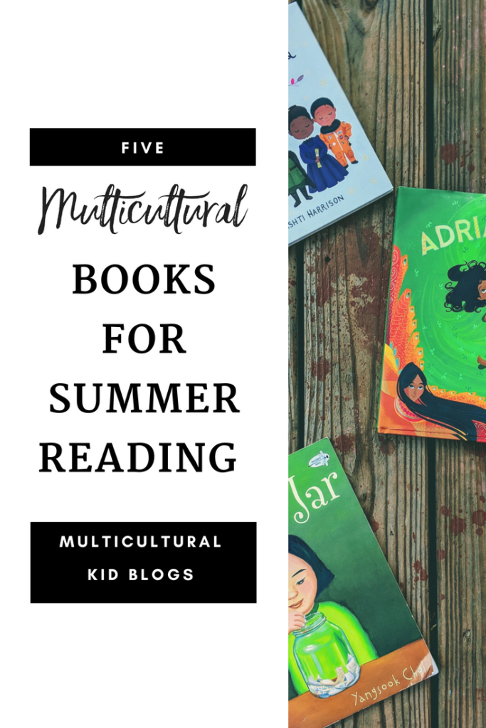 5 Multicultural Books for Summer Reading | Multicultural Kid Blogs