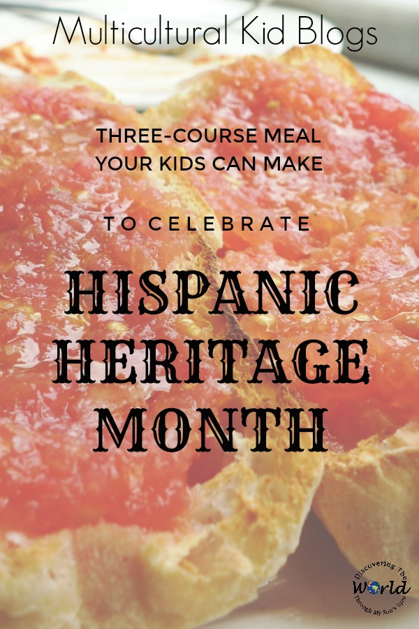 A three-course meal your kids can make to celebrate the Hispanic Heritage Month