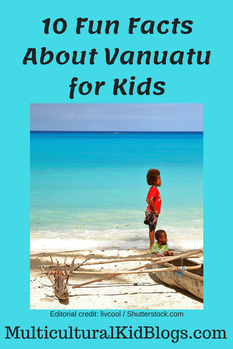10 Fun Facts About Vanuatu For Kids Multicultural Kid Blogs
