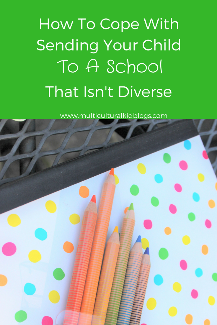 Sending your child to a school that isn't diverse may bring some fears. They are a few ways you can advocate for your child and have a great school year.