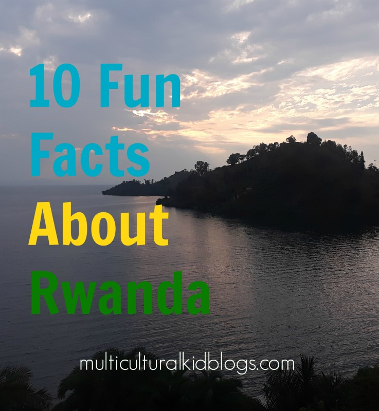 10 Fun Facts About Rwanda