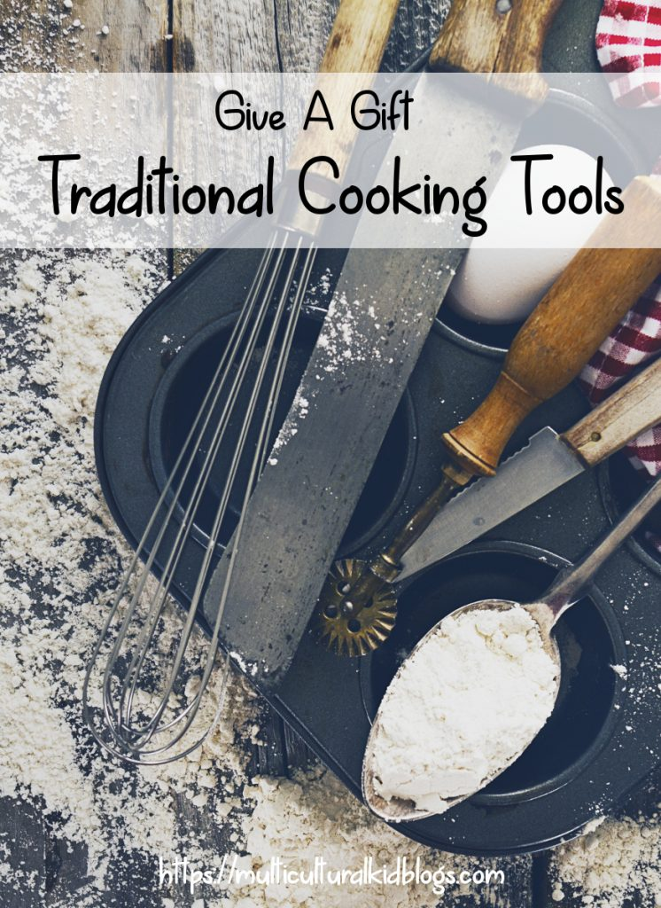 Give a Gift: Traditional Cooking Tools