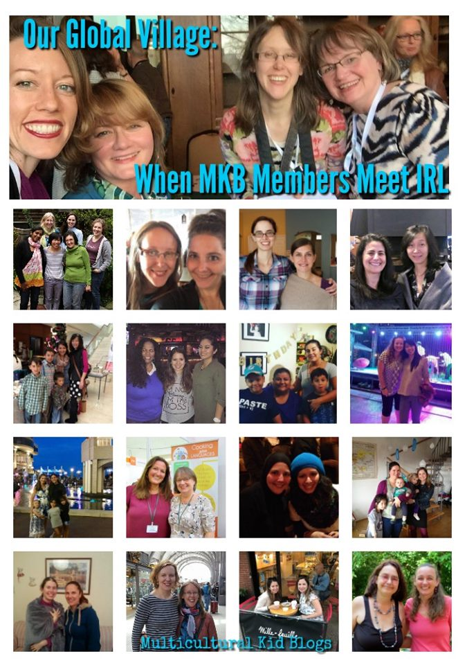 Our Global Village: When MKB Members Meet IRL - Multicultural Kid Blogs