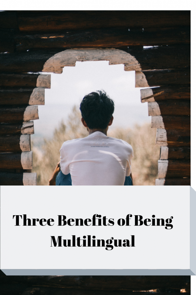 Three benefits of being multilingual