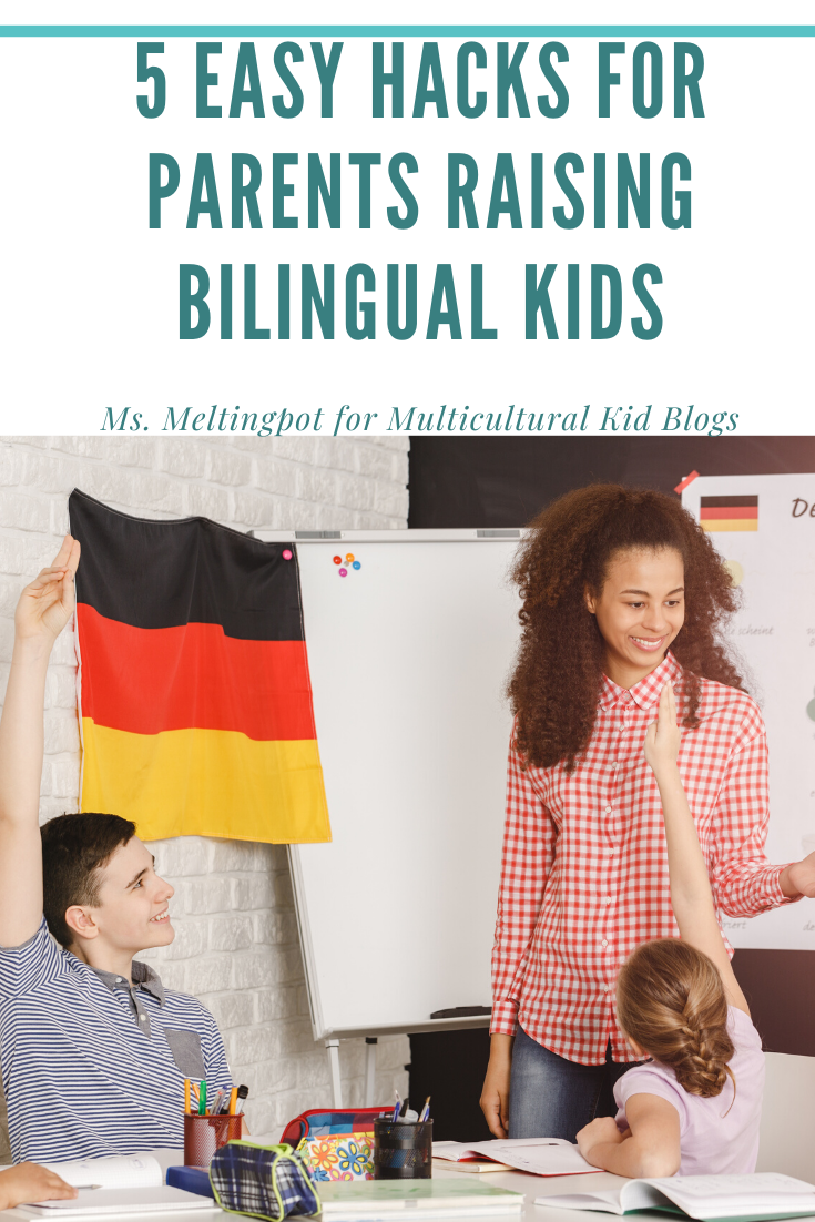 Hacks for Raising Bilingual Kids