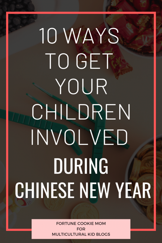 10 ways to get your children involve during chinese new year