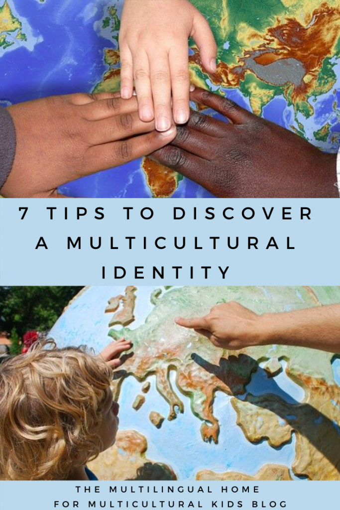 7 tips to discover a multicultural identity