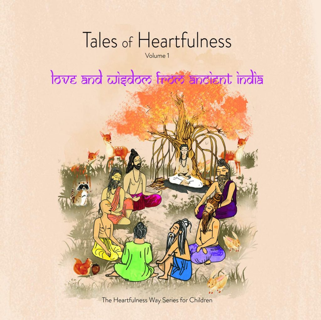 Tales Of Heartfulness - The Heartfulness Way Series for Children