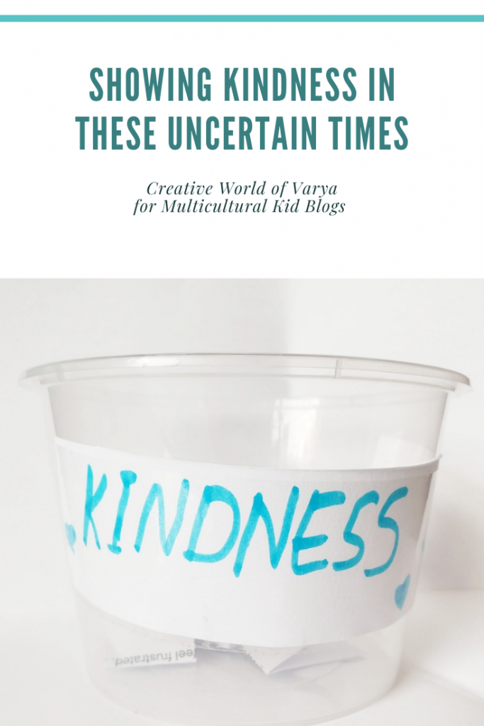 Showing Kindness in These Uncertain Times | Multicultural Kid Blogs