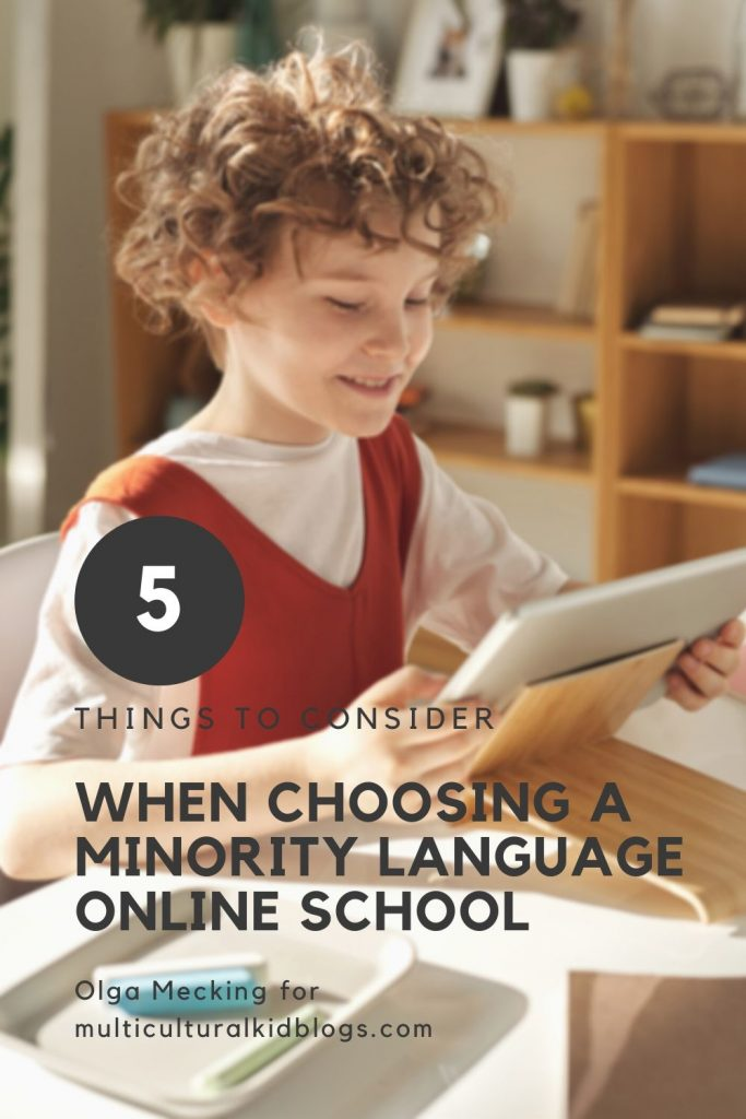 5 things to consider when choosing a minority language online school | Multicultural Kid Blogs