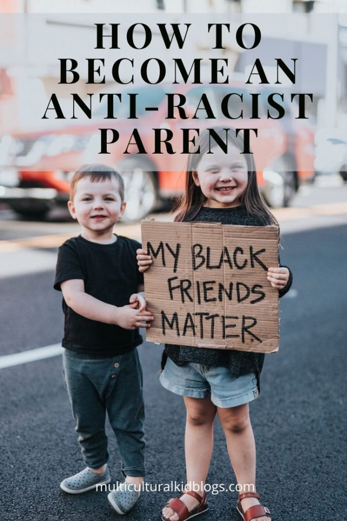 How to become an antiracist parent