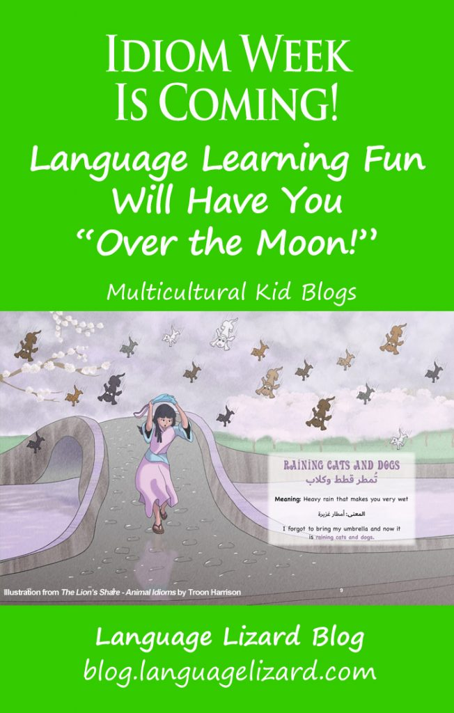 MKB Idiom Week 2021, Multicultural Kid Blogs
