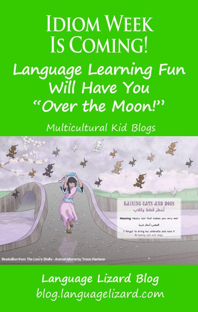 MKB Idiom Week 2021, Multicultural Kid Blogs