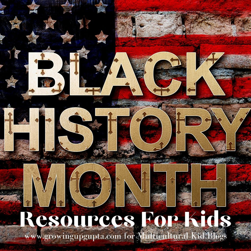 Black History Month Resources For Kids, Multicultural Kid Blogs
